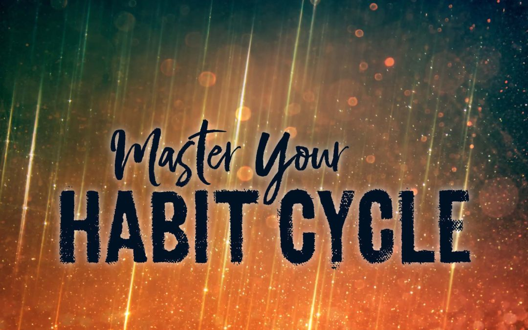 Master Your Habit Cycle: Podcast