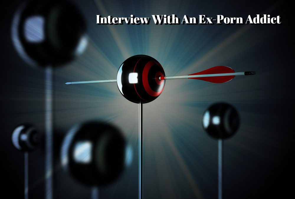 Mastery of Self – Interview with an Ex-Porn Addict