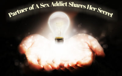 Partner of Sex Addict Shares Her Secret